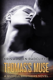 Thomas's Muse - Quidell Brothers, #1 ebook by Kris Austen Radcliffe