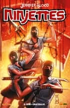 Jennifer Blood: Ninjettes - Ninjettes ebook by Al Ewing, Eman Casallos