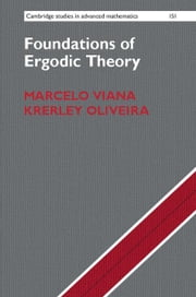 Foundations of Ergodic Theory ebook by Viana, Marcelo