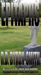 Epitaphs ebook by R.D. Byron-Smith