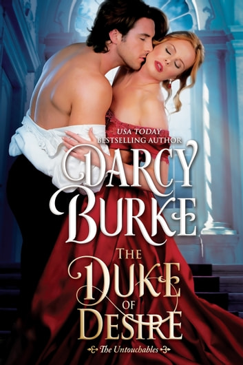 The Duke of Desire ebook by Darcy Burke