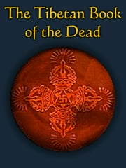 The Tibetan Book of the Dead ebook by Karma-glin-pa (Karma Lingpa)