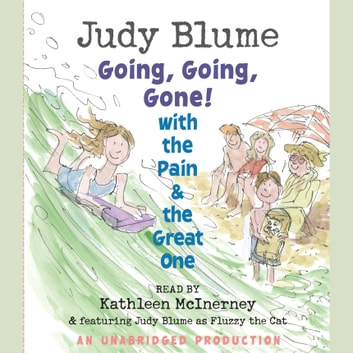Going, Going, Gone! with the Pain and the Great One audiobook by Judy Blume