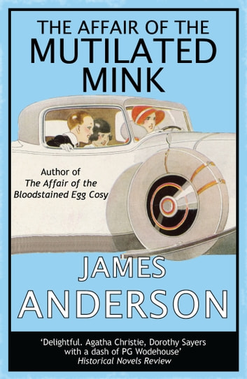 The Affair of the Mutilated Mink ebook by James Anderson