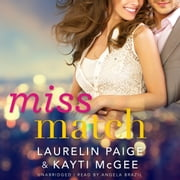 Miss Match audiobook by Laurelin Paige, Kayti McGee