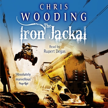 The Iron Jackal - A Tale of the Ketty Jay audiobook by Chris Wooding, BA