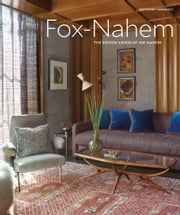 Fox-Nahem - The Design Vision of Joe Nahem ebook by Anthony Iannacci