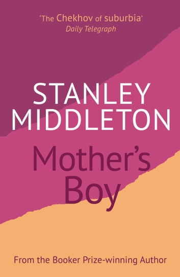 Mother's Boy ebook by Stanley Middleton