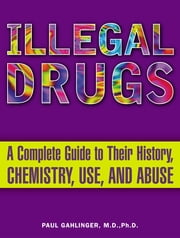Illegal Drugs ebook by Paul Gahlinger