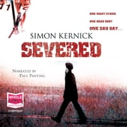 Severed audiobook by Simon Kernick