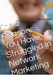 The 5 Reasons ebook by Deacon Weeks