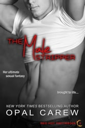 The Male Stripper ebook by Opal Carew