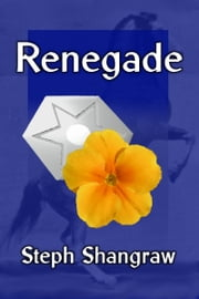 Renegade ebook by Steph Shangraw