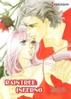 Raintree: Inferno (Harlequin Comics) - Harlequin Comics ebook by Linda Howard, Kazuko Fujita
