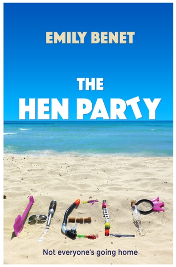 The Hen Party ebook by Emily Benet