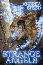 Strange Angels ebook by Andrea Speed