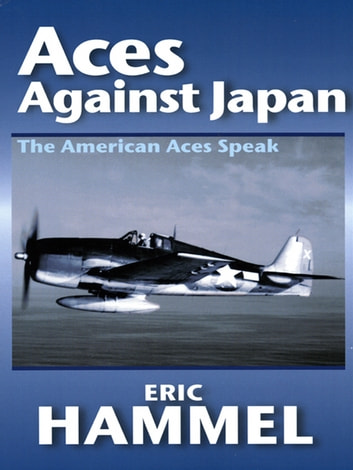 Aces Against Japan ebook by Eric Hammel