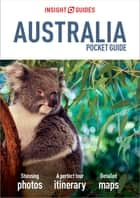 Insight Guides Pocket Australia (Travel Guide eBook) ebook by Insight Guides
