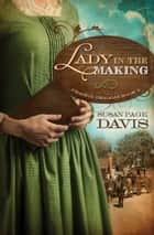A Lady in the Making ebook by Susan Page Davis