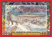 A Child's Christmas in New England ebook by Wolff, Glenn,Sullivan, Robert