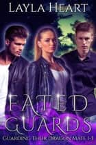 Fated Guards ebook by