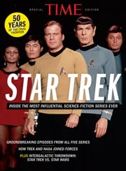 TIME Star Trek - Inside the Most Influential Science Fiction Series Ever ebook by The Editors of TIME