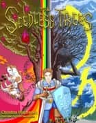 The Seedless Trees ebook by Christina Waymreen