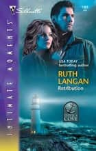 Retribution ebook by Ruth Langan