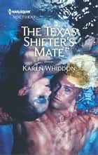 The Texas Shifter's Mate ebook by Karen Whiddon