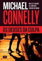 Os deuses da culpa eBook by