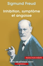 Inhibition, symptôme et angoisse ebook by Sigmund Freud,Dominique Renauld