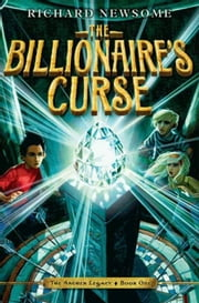 The Billionaire's Curse ebook by Richard Newsome,Jonny Duddle