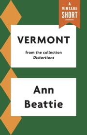 Vermont ebook by Ann Beattie