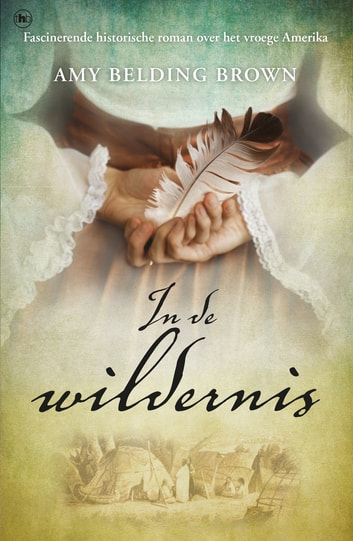 In de wildernis ebook by Amy Belding Brown