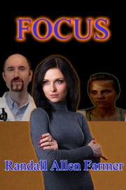 Focus ebook by Randall Allen Farmer