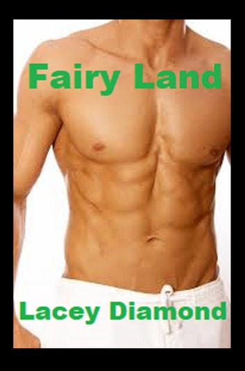 Fairy Land ebook by Lacey Diamond