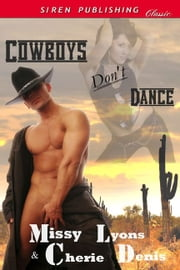 Cowboys Don't Dance ebook by Cherie Denis Missy Lyons