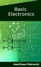 Basic Electronics eBook by Anand Kumar Chakravartry