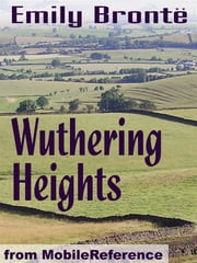 Wuthering Heights (Mobi Classics) 電子書 by Emily Bronte