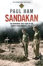 Sandakan ebook by Paul Ham