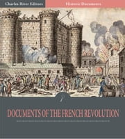 Documents of the French Revolution ebook by Gracchus Babeuf and Robespierre