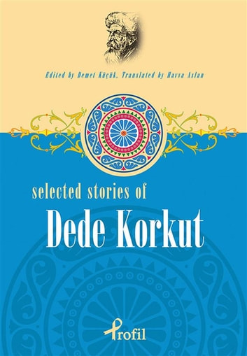 Selected stories of dede korkut ebook by demet kk 9789759966461 selected stories of dede korkut ebook by demet kk fandeluxe Image collections