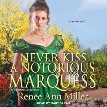 Never Kiss a Notorious Marquess audiobook by Renee Ann Miller