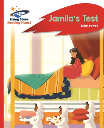 Reading Planet - Jamila's Test - Red A: Rocket Phonics ebook by Jillian Powell