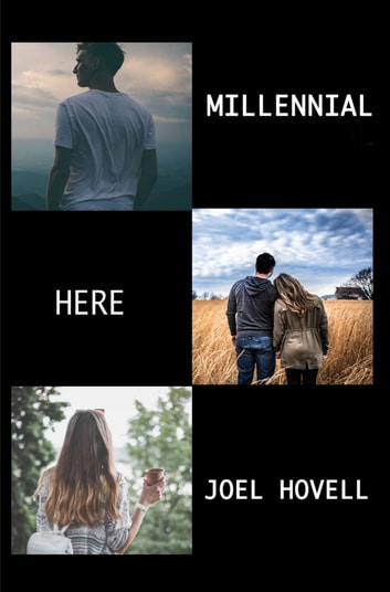 Millennial Here ebook by Joel Hovell