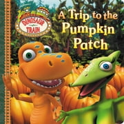 A Trip to the Pumpkin Patch ebook by Grosset & Dunlap,Emily Cook