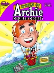 World of Archie Double Digest #39 ebook by Archie Superstars