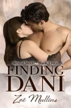 Finding Dani ebook by Zoë Mullins