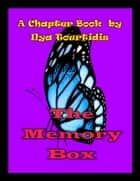 The Memory Box eBook by Ilya Tourtidis