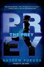 The Prey ebook by Andrew Fukuda